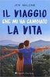 Cover of Il viaggio che mi ha cambiato la vita