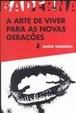 Cover of A Arte de Viver Para as Novas Gerações
