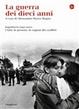 Cover of La guerra dei dieci anni