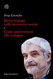 Cover of Breve trattato sulla decrescita serena e Come sopravvivere allo sviluppo