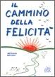 Cover of Il cammino della felicità