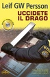 Cover of Uccidete il drago