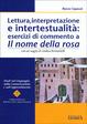 Cover of Lettura, interpretazione e intertestualità: esercizi di commento a Il nome della rosa