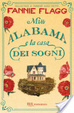 Cover of Miss Alabama e la casa dei sogni