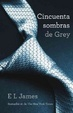 Cover of Cincuenta Sombras de Grey