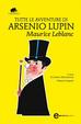 Cover of Tutte le avventure di Arsenio Lupin