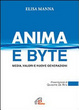 Cover of Anima e byte. Media, valori e nuove generazioni
