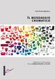 Cover of Il messaggio cromatico