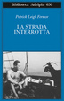 Cover of La strada interrotta