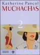 Cover of Muchachas - Vol. 2