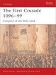 Cover of The First Crusade 1096-99