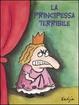 Cover of La principessa terribile