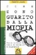 Cover of Come sono guarito dalla miopia