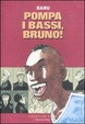 Cover of Pompa i bassi, Bruno!