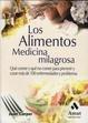 Cover of Los alimentos medicina milagrosa