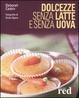 Cover of Dolcezze senza latte e senza uova