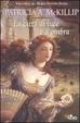 Cover of La città di luce e d'ombra