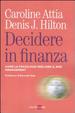 Cover of Decidere in finanza. Come la psicologia migliora il risk managenet