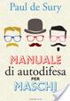 Cover of Manuale di autodifesa per maschi