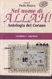 Cover of Nel nome di Allah! Antologia del Corano
