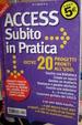 Cover of Access subito in pratica