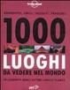 Cover of 1000 luoghi da vedere nel mondo