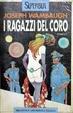 Cover of I ragazzi del coro