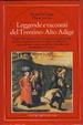 Cover of Leggende e racconti del Trentino-Alto Adige