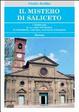 Cover of Il mistero di Saliceto. I templari e la loro presenza in Piemonte, Liguria, Savoia e Nizzardo
