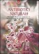 Cover of Antibiotici naturali