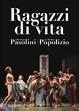 Cover of Ragazzi di vita