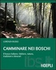 Cover of Camminare nei boschi