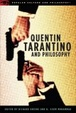 Cover of Quentin Tarantino and Philosophy