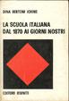 Cover of La scuola italiana dal 1870 ai giorni nostri