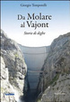 Cover of Da Molare al Vajont