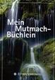 Cover of Mein Mutmach-Büchlein