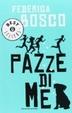 Cover of Pazze di me