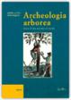Cover of Archeologia arborea