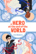 Cover of A Hero at the End of the World