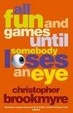 Cover of All Fun and Games Until Somebody Loses an Eye
