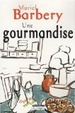 Cover of Une gourmandise