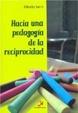 Cover of Hacia Una Pedagogia de La Reciprocidad