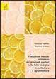 Cover of Produzione massale e impiego dei principali ausiliari nella lotta biologica in orticoltura e agrumicoltura