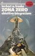 Cover of Zona Zero : obiettivo integrazione