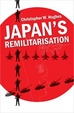 Cover of Japan's Remilitarisation