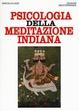 Cover of Psicologia della meditazione indiana