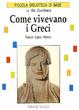 Cover of Come vivevano i Greci