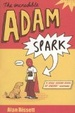 Cover of The Incredible Adam Spark
