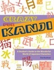 Cover of Crazy for Kanji