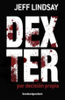 Cover of Dexter por decision propia / Dexter by Design